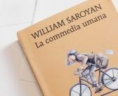 """""""Shahrazād"""": """"La commedia umana"""" di Willyam Saroyan. Al di là del dolore, """"Benvenuto, forestiero"""""""
