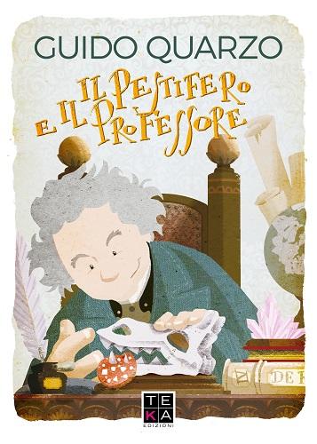 cover_pestifero-e-il-professore-teka-edizioni