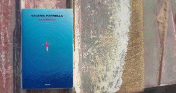 """""""Shahrazād"""" – """"Almarina"""" di Valeria Parrella.<br>Ricordi da chiudere in borsetta, affetti imprevisti per cui lottare"""